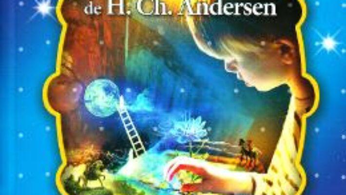 Cartea Cele mai frumoase… Povesti de H.Ch. Andersen (download, pret, reducere)