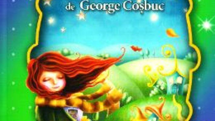 Cartea Cele mai frumoase… Poezii de George Cosbuc (download, pret, reducere)