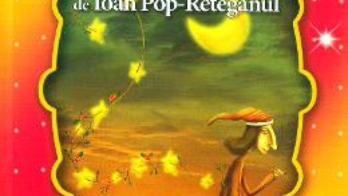 Cartea Cele mai frumoase… Povesti de Ioan Pop-Reteganul (download, pret, reducere)