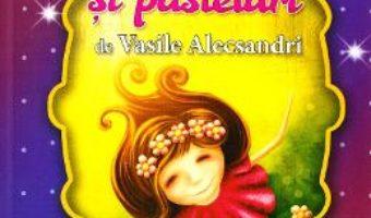 Cartea Cele mai frumoase… Poezii si pasteluri de Vasile Alecsandri (download, pret, reducere)