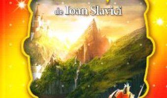 Cartea Cele mai frumoase… Povesti de Ioan Slavici (download, pret, reducere)