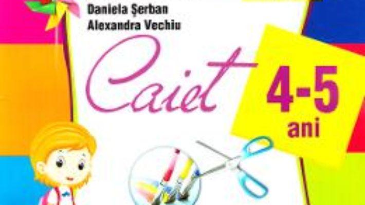 Cartea 4-5 ani Domeniul: Om si societate – Activitati practice – Alice Nichita, Alina Carmen Bozon (download, pret, reducere)