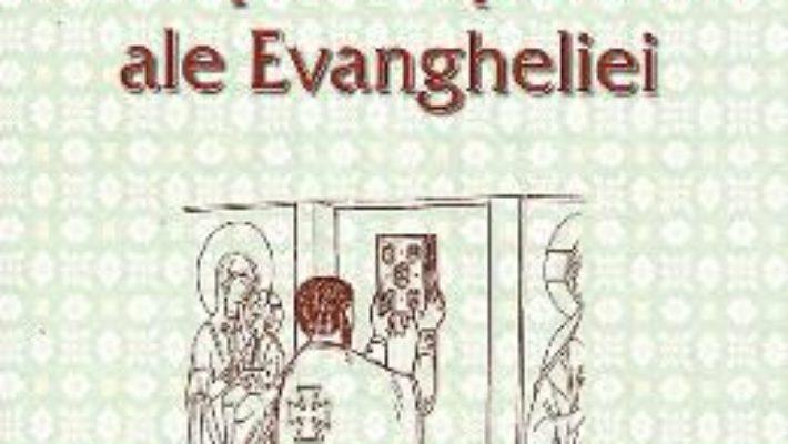 Cartea Principalele porunci ale Evangheliei – Sfantul Nicodim Aghioritul (download, pret, reducere)