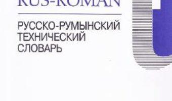 Cartea Dictionar tehnic rus-roman – Horia Zava (download, pret, reducere)