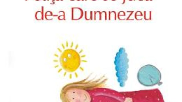 Cartea Fetita care se juca de-a Dumnezeu – Dan Lungu (download, pret, reducere)