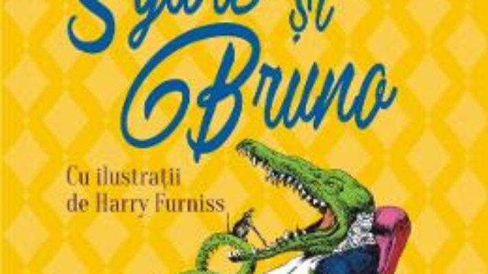 Cartea Sylvie si Bruno – Lewis Carroll (download, pret, reducere)