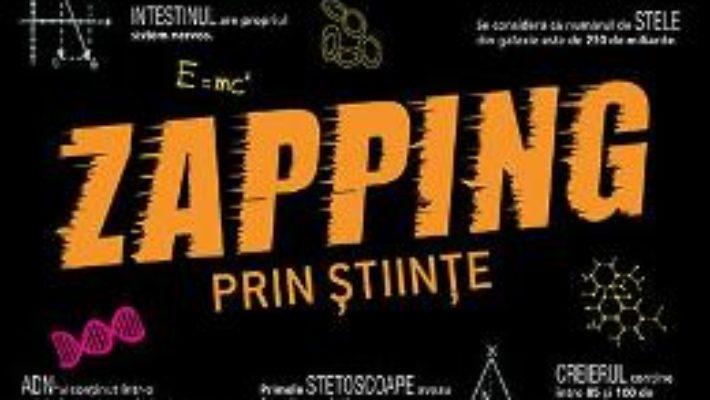 Cartea Zapping prin stiinte (download, pret, reducere)