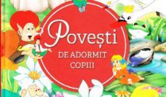 Cartea Povesti de adormit copiii (download, pret, reducere)