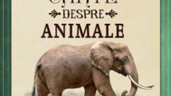 Cartea Cea mai spectaculoasa carte despre animale – Val Walerczuk, Tom Jackson (download, pret, reducere)