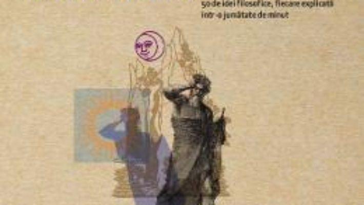 Cartea Filosofie in 30 de secunde – Barry Loewer (download, pret, reducere)
