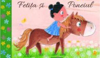 Cartea Fetita si Poneiul – Guido van Genechten (download, pret, reducere)