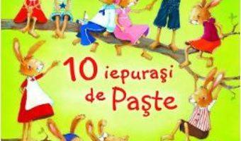 Cartea 10 iepurasi de Paste – Hans-Christian Schmidt (download, pret, reducere)