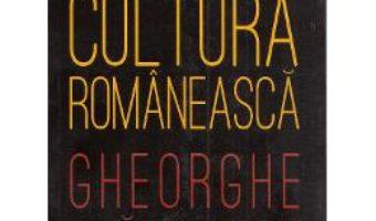 Cartea Filosofia in cultura romaneasca – Gheorghe Vladutescu (download, pret, reducere)