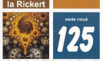 Cartea Conceptul de valoare teoretica la Rickert – Nicolae Bagdasar (download, pret, reducere)