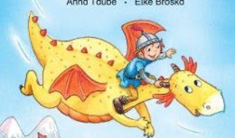 Cartea Povesti cu dragoni (6-7 ani Nivel 2) – Anna Taube, Elke Broska (download, pret, reducere)
