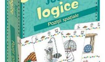 Cartea Jocuri logice – Pozitii spatiale (download, pret, reducere)