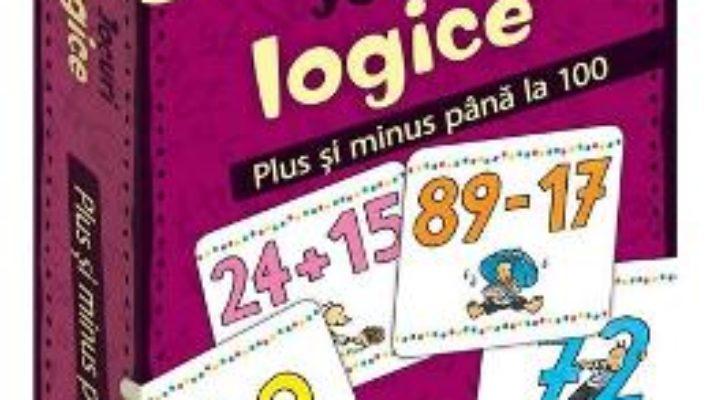 Cartea Jocuri logice – Plus si minus pana la 100 (download, pret, reducere)