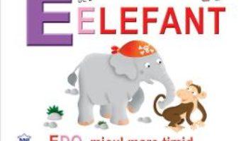 Cartea E de la Elefant – Edo, micul mare timid (necartonat) (download, pret, reducere)