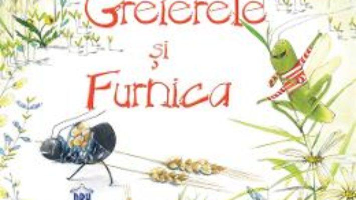 Cartea Greierele si Furnica – Esop (download, pret, reducere)