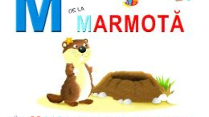 Cartea M de la Marmota – Maia si zgomotul misterios (necartonat) (download, pret, reducere)