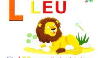 Cartea L de la Leu – Leo, romanticul pui de leu (necartonat) (download, pret, reducere)