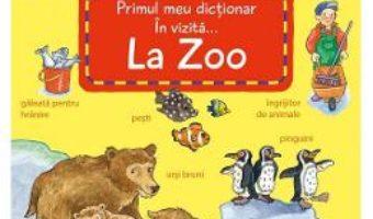 Cartea In vizita la Zoo – Susanne Gernhauser (download, pret, reducere)