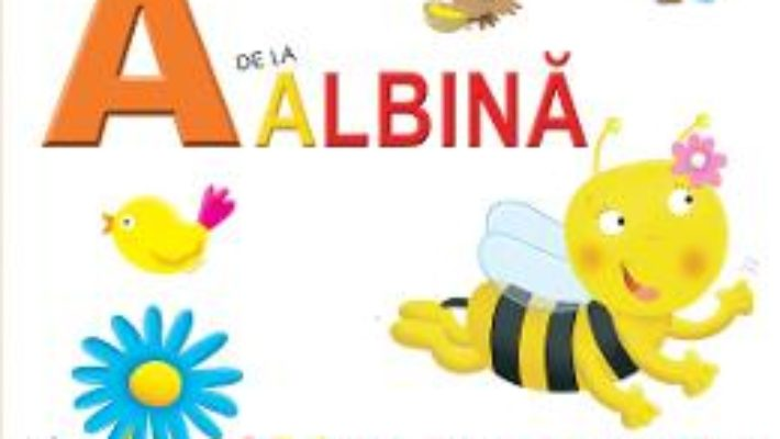 Cartea A de la Albina – Ada in cautare de nectar (cartonat) (download, pret, reducere)