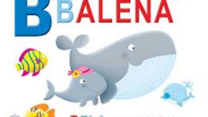 Cartea B de la Balena – Bela merge la bal (cartonat) (download, pret, reducere)