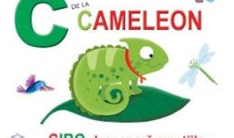Cartea C de la Cameleon – Ciro descopera emotiile (cartonat) (download, pret, reducere)
