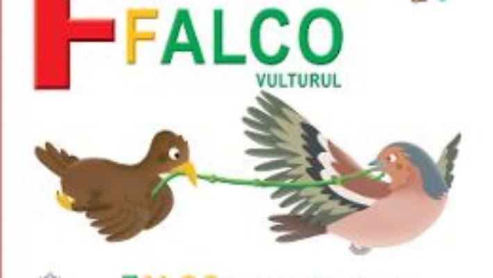 Cartea F de la Falco, Vulturul – Falco devine curajos (cartonat) (download, pret, reducere)