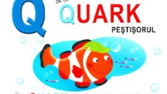 Cartea Q de la Quark, Pestisorul – Quark, pictorul inventiv (cartonat) (download, pret, reducere)