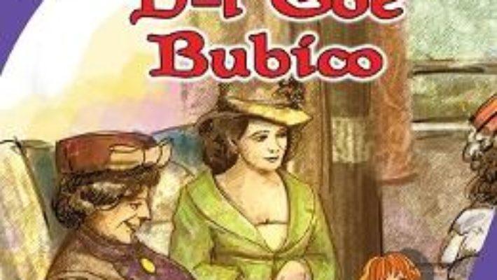 Cartea D-l Goe. Bubico – Ion Luca Caragiale (download, pret, reducere)