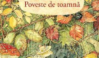 Cartea Poveste de toamna – Jill Barklem (download, pret, reducere)
