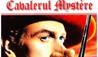 Cartea D'Artagnan contra Cyrano, Cavalerul Mystere – Paul Feval (download, pret, reducere)