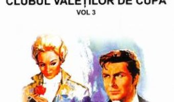 Cartea Rocambole: Clubul valetilor de cupa vol.3 – Ponson du Terrail (download, pret, reducere)