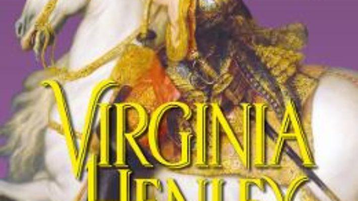 Cartea Soimul si Floarea – Virginia Henley (download, pret, reducere)
