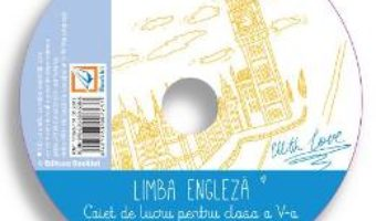 Cartea CD Engleza – Clasa 5 – Cristina Mircea, Liliana Putinei (download, pret, reducere)