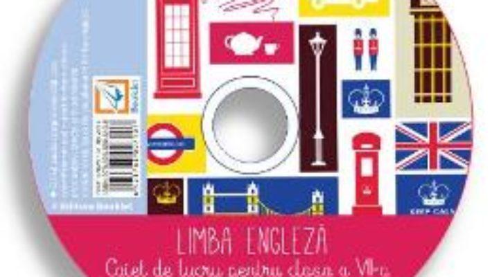 Cartea CD Engleza – Clasa 7 – Valentina Barabas, Laura Stanciu (download, pret, reducere)
