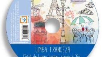 Cartea CD Franceza – Clasa 10 – Claudia Dobre, Diana Ionescu (download, pret, reducere)