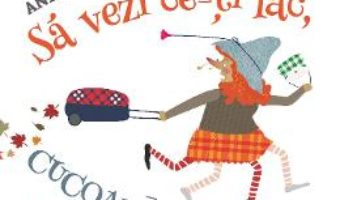 Cartea Sa vezi ce iti fac, Cucoana Raceala! – Andreea Dragomir (download, pret, reducere)