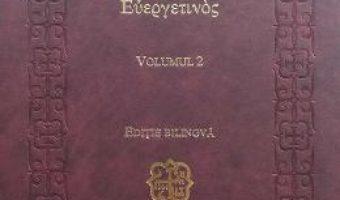 Cartea Everghetinos vol.2 Editie bilingva (download, pret, reducere)