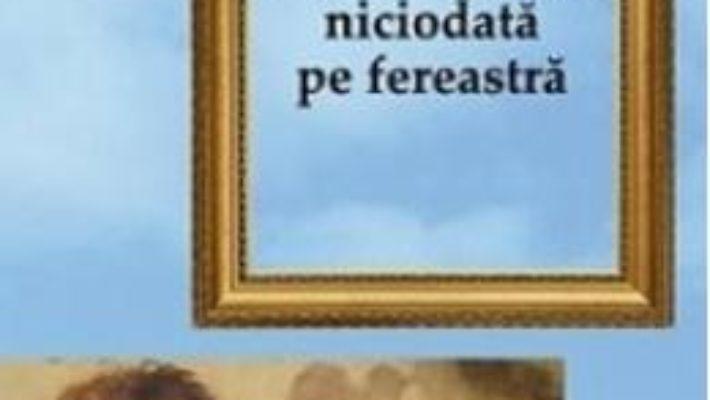 Cartea Luna nu intra niciodata pe fereastra – Liliana Popa (download, pret, reducere)