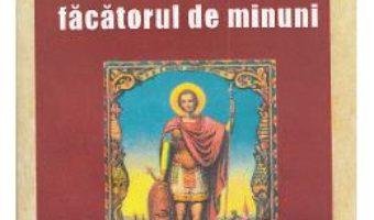 Cartea Sfantul Mina, Facatorul De Minuni (download, pret, reducere)