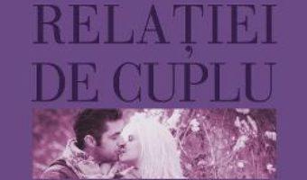 Cartea Ghidul relatiei de cuplu – Raluca Rusu (download, pret, reducere)