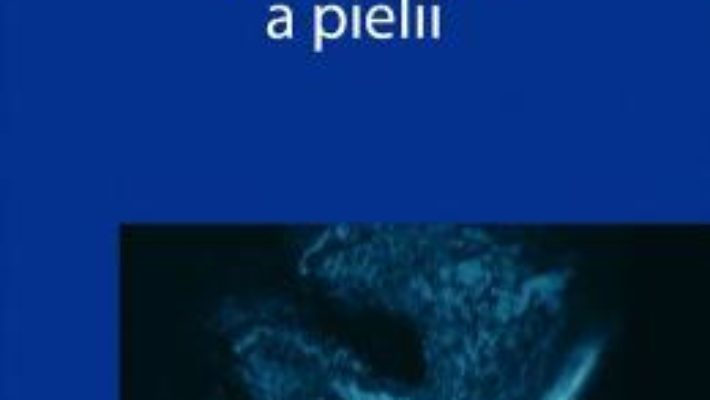 Cartea Patologia moleculara a pielii – Alecu Mihail (download, pret, reducere)