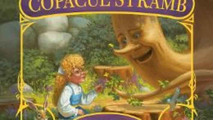Cartea Copacul stramb – Chris Colfer (download, pret, reducere)
