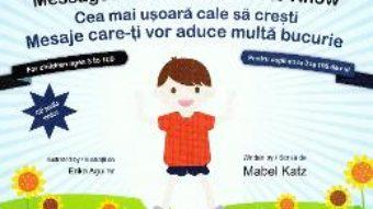 Cartea Cea mai usoara cale sa cresti. The easiest way to grow + CD – Mabel Katz, Erika Aguilar (download, pret, reducere)