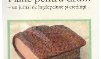 Cartea Paine pentru drum – Henri J.M. Nouwen (download, pret, reducere)