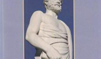 Cartea Structura si semnificatia metafizicii lui Aristotel – Enrico Berti (download, pret, reducere)
