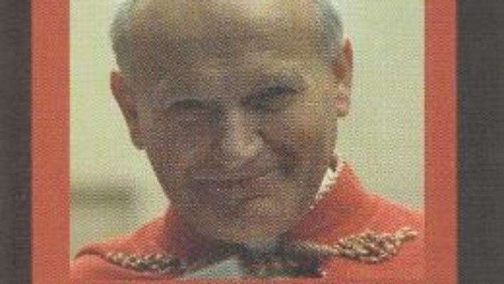 Cartea Pelerinul iubirii milostive. Sf. Ioan Paul al II-lea si Romania – Ecaterina Hanganu (download, pret, reducere)
